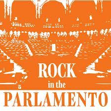 rock in the parlamento